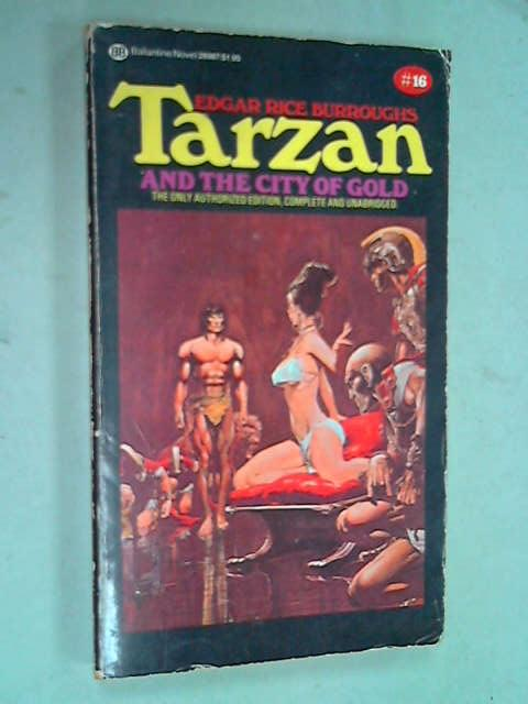 Tarzan and the City of Gold, Edgar Rice Burroughs