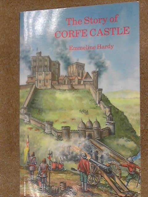 The Story of Corfe Castle, Emmeline Hardy
