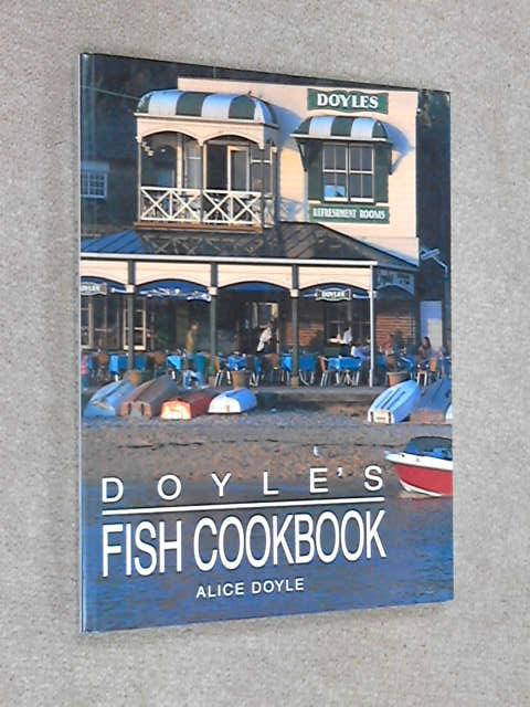 Doyle's Fish Cookbook, Alice Doyle