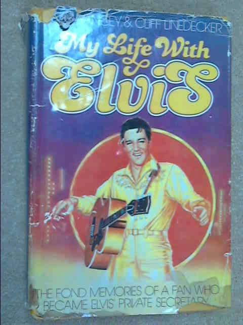 My life with Elvis, Becky Yancey, Cliff Linedecker