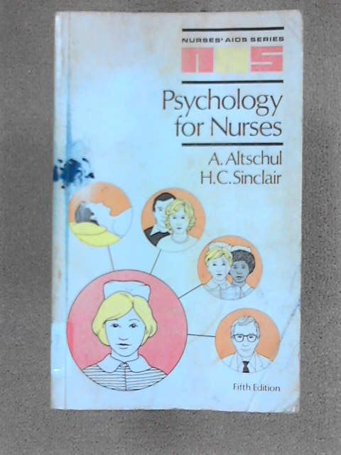 Psychology For Nurses - Fifth Edition, Altschul, A