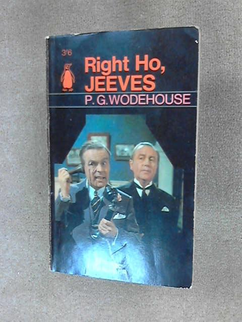 Right Ho, Jeeves, Wodehouse, P. G.