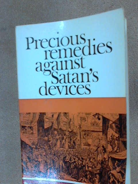 Precious Remedies Against Satan's Devices (Puritan Paperbacks), Brooks, Thomas