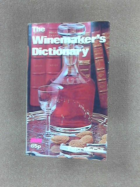 Wine Maker's Dictionary, Peter Mccall