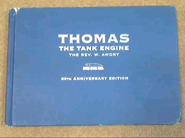 Thomas the Tank Engine (60th Anniversary Edition), Awdry, Rev. W.