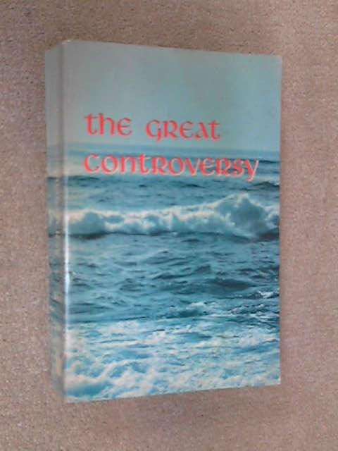 The Great Controversy, Ellen G. White