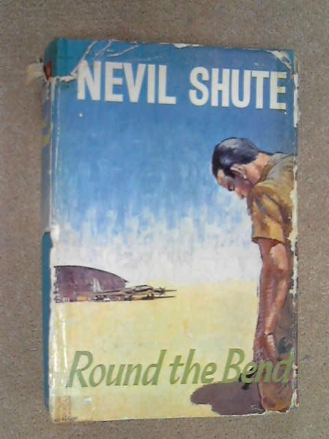 Round the Bend, Nevil Shute
