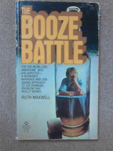 The Booze Battle, Ruth Maxwell