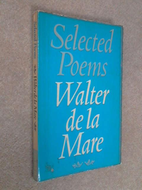 Selected Poems, Mare, Walter de la