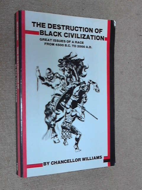 Destruction of Black Civilization, Chancellor Williams