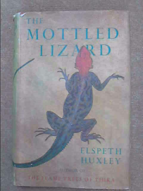 The Mottled Lizard, Elspeth Huxley