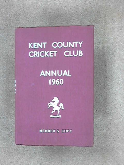 Kent County Cricket Club Annual 1960, (Kent County Cricket Club)