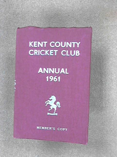 Kent County Cricket Club 1961 [annual], (Kent County Cricket Club)