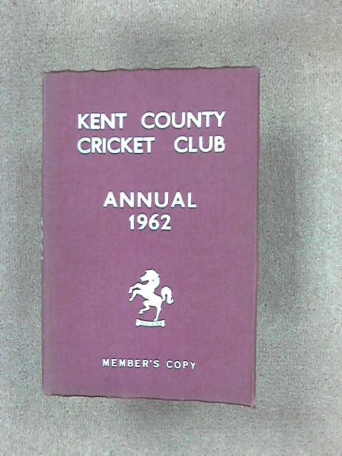 Kent County Cricket Club 1962 [annual], (Kent County Cricket Club)