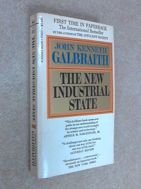 The New Industrial State, Galbraith, John Kenneth