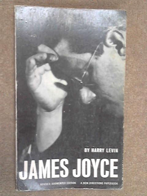 James Joyce, a Critical Introduction, Levin, Harry