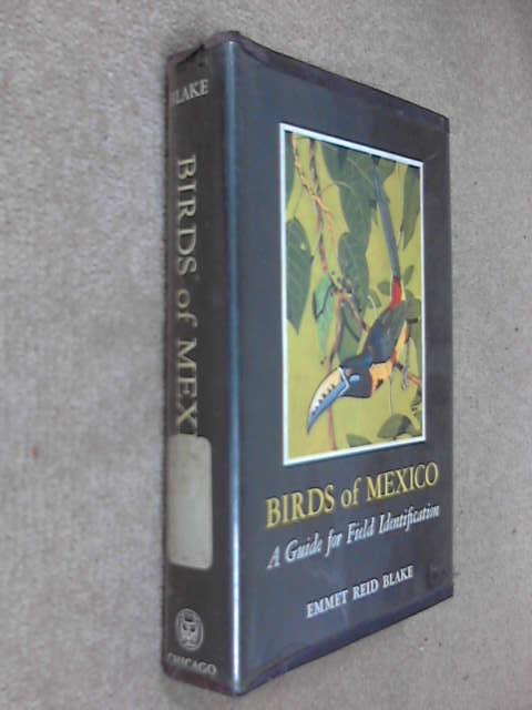 Birds of Mexico, Emmet R. Blake