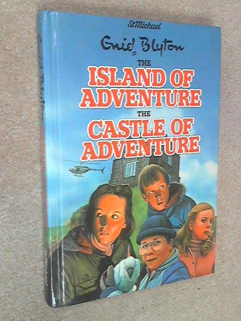 The-Island-of-Adventure-the-Castle-of-Adventure-Blyton-Enid-1983