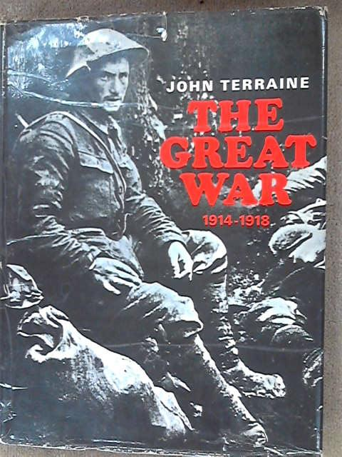 The Great War 1914-1918. A Pictorial History., Terraine, John.