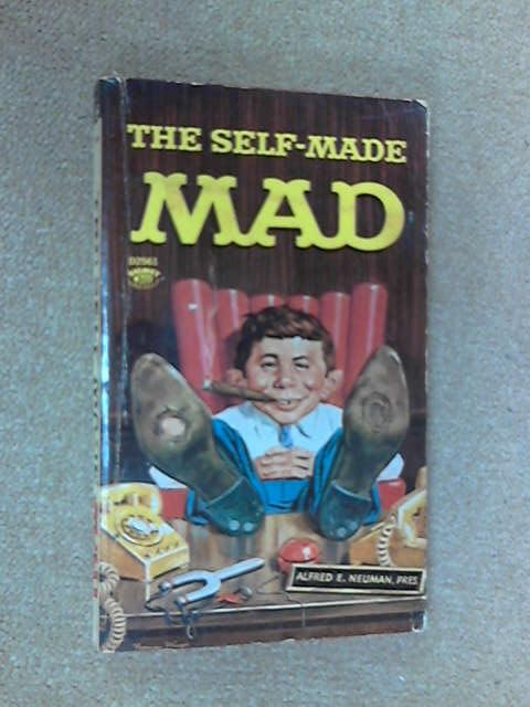 The Self Made Mad, William M. Gaines