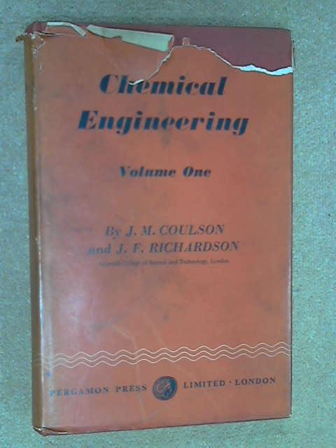 Chemical Engineering Volume One, J.M. Coulson