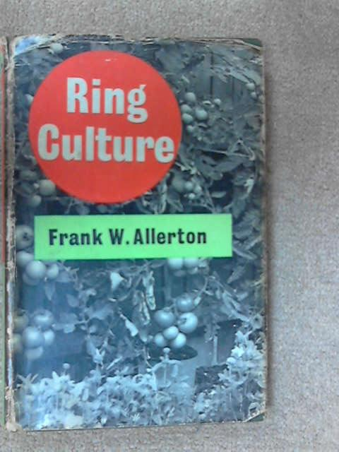 Ring Culture, Frank W. Allerton