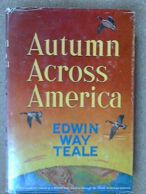 Autumn Across America, Edwin Way Teale