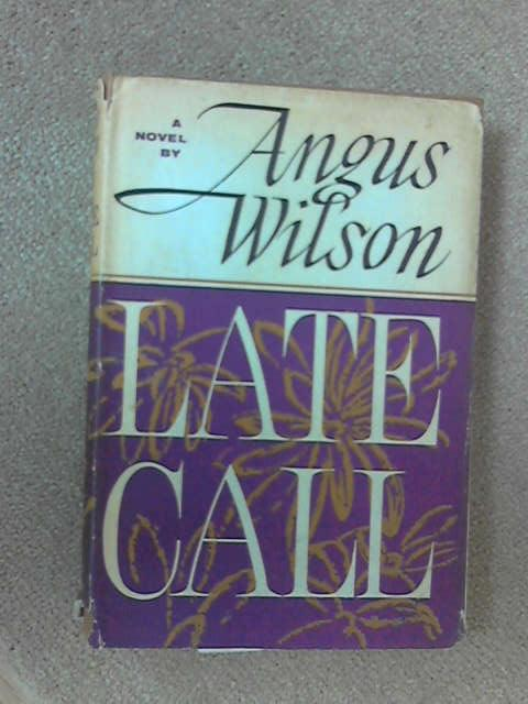 Late Call, Angus Wilson