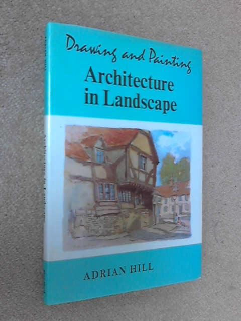 Architecture in Landscape, Adrian Hill