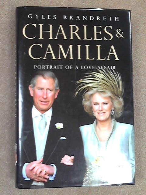 Charles and Camilla, Gyles Brandreth