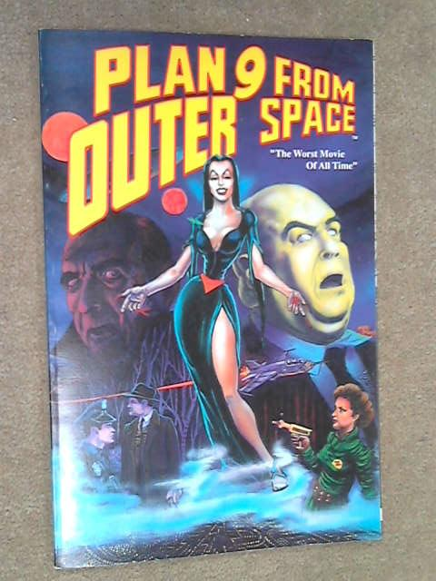 "Plan 9 from Outer Space ""The Worst Movie of All Time, John Wooley"