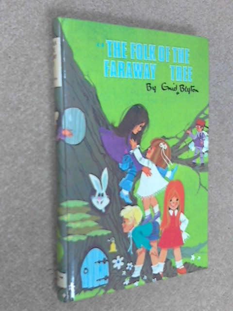 The Folk of the Faraway Tree, Blyton, Enid