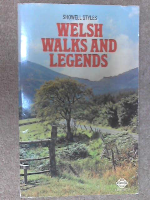 Welsh Walks and Legends (Mayflower books), Styles, Showell