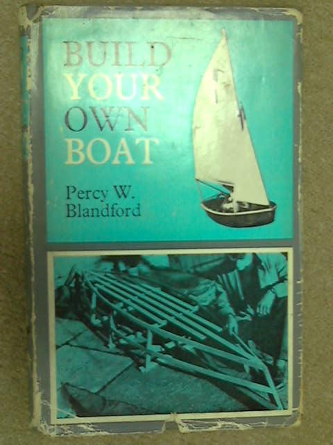 Build Your Own Boat, Blandford, Percy W.
