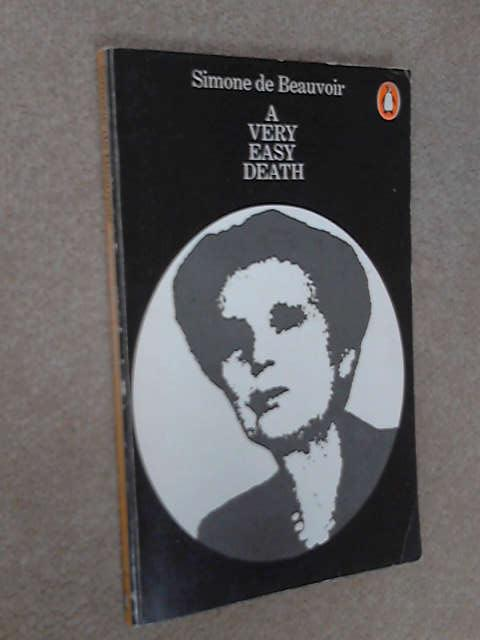 A Very Easy Death, Beauvoir, Simone de