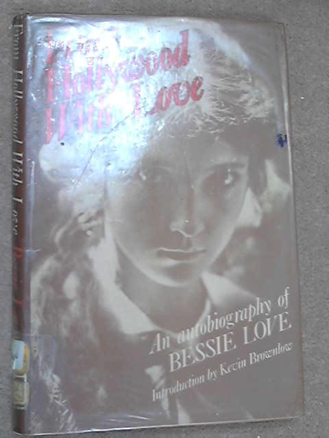 From Hollywood with Love, Bessie Love