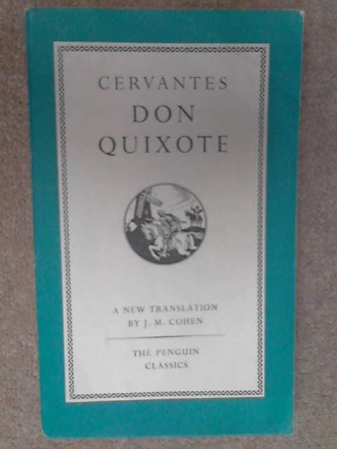 The Adventures Of Don Quixote, Miguel de Cervantes Saavedra