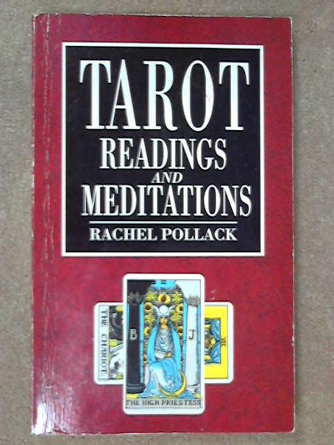 Tarot Readings and Meditations, Rachel Pollack