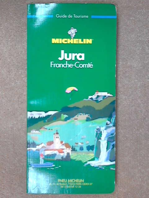 Michelin Green Guide: Jura (Green tourist guides), Unknown