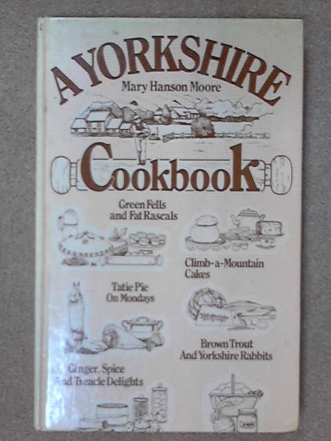 Yorkshire Cook Book, Mary Hanson Moore