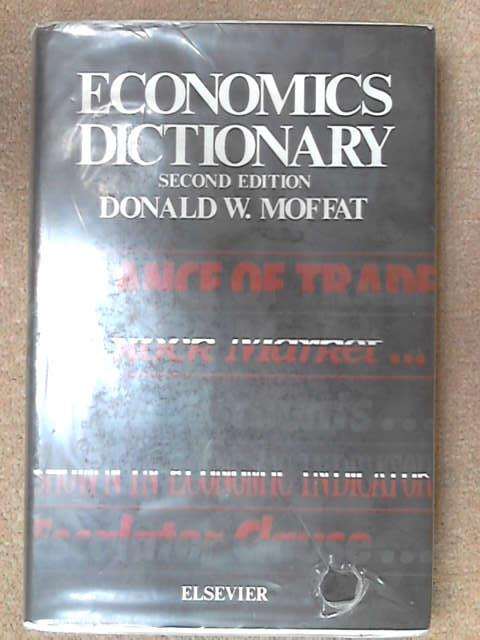 Economics Dictionary, Donald W. Moffat