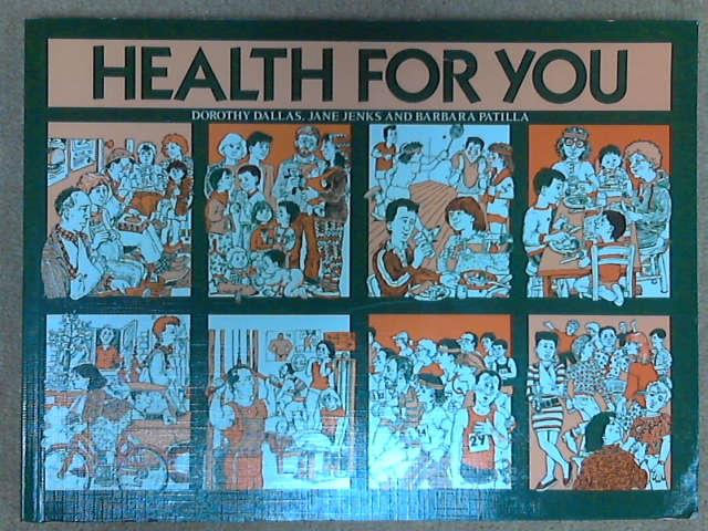 Health for You, Dorothy M. Dallas