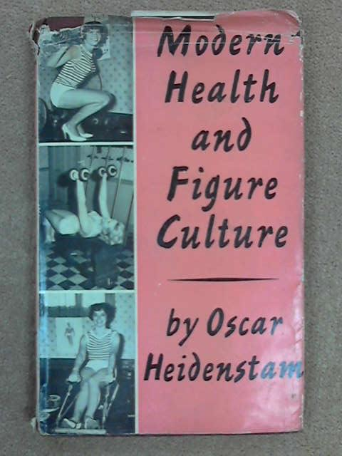 Modern Health and Figure Culture, Oscar Heidenstam