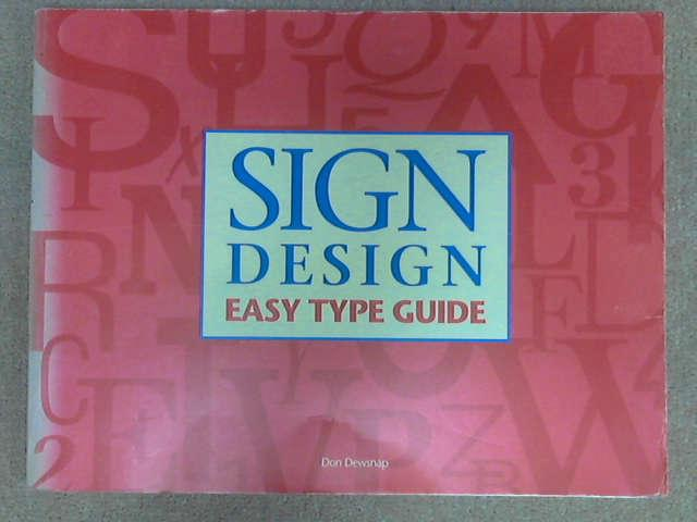 Sign Design: Easy Type Guide, Don Dewsnap