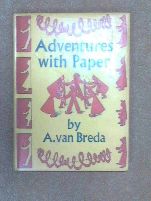 Adventures with Paper, A Van Breda