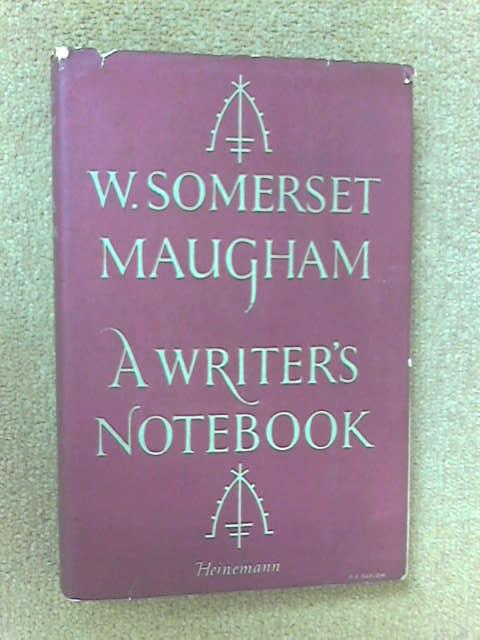 A Writer's Notebook, W. Somerset Maugham