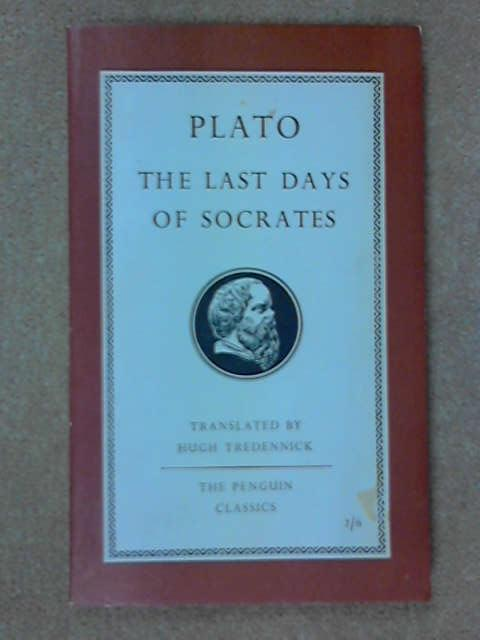 The Last Days of Socrates (Penguin Classics), Plato