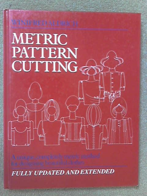 Metric Pattern Cutting, Winifred Aldrich