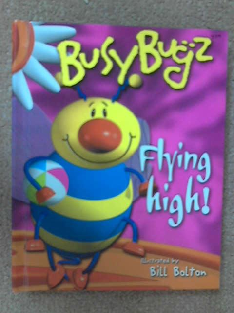 Flying High! (BusyBugz), Beth Harwood