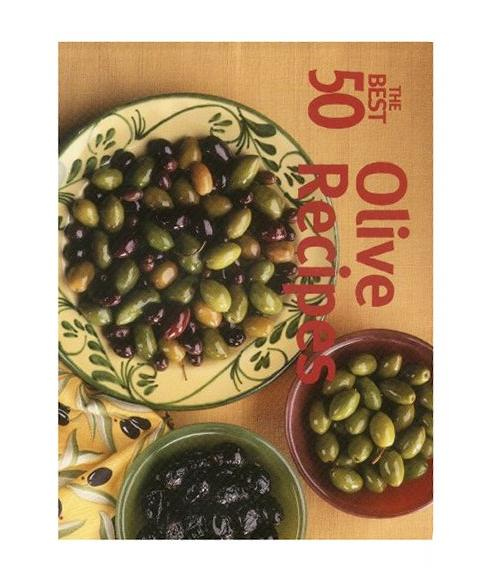 The Best 50 Olive Recipes, Catherine Pagano Fulde